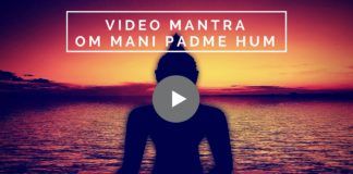 Mantra Om Mani Padme Hum: Significato, Audio e Video