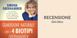 Recensione del libro Guarigione Naturale con i 4 Biotipi Oberhammer