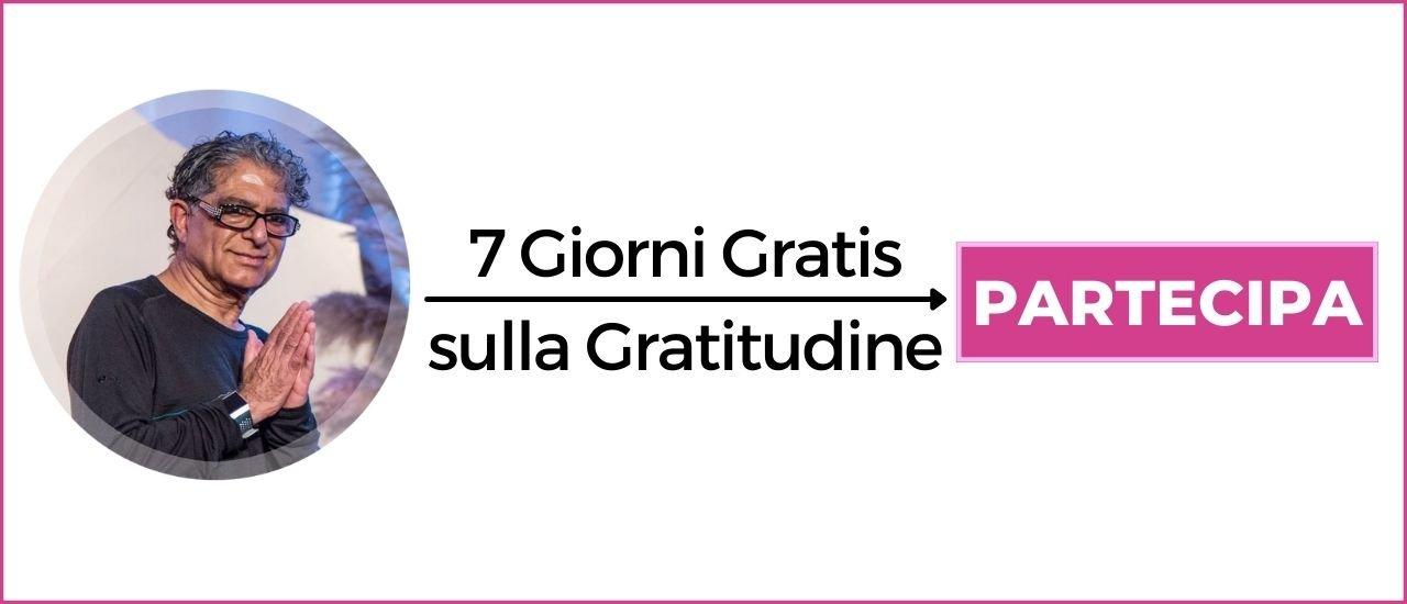 Meditazione Deepak Chopra Italiano 7 Giorni Gratis sulla Gratitudine